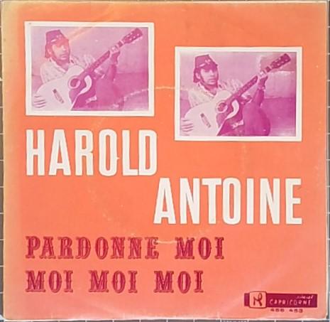 ANTOINE HAROLD - Pardonne-moi / Moi moi moi - 45T (SP 2 titres)