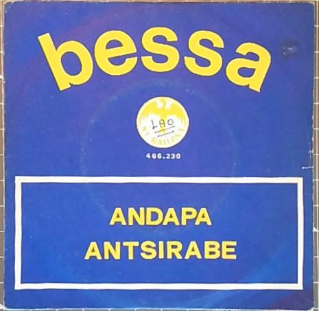 BESSA - Andapa / Antsirabe - 45T (SP 2 titres)